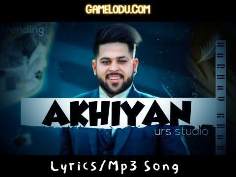 Akhiyan Harnav Brar And Raj Brar Mp3 Song