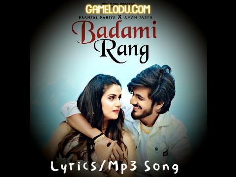 Badami Rang By Vishvajeet Choudhary Mp3 Song
