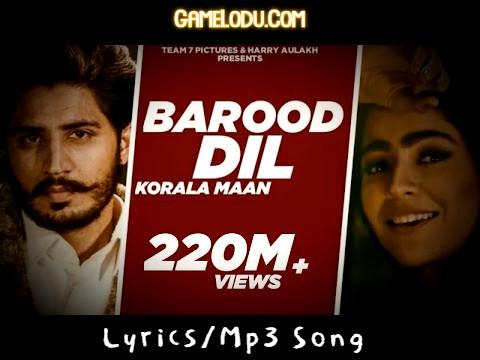 Barood Dil Korala Maan Mp3 Song
