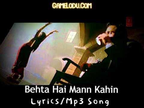 Behta Hai Mann Kahin Mp3 Song