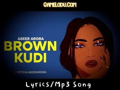 Brown Kudi Mp3 Song