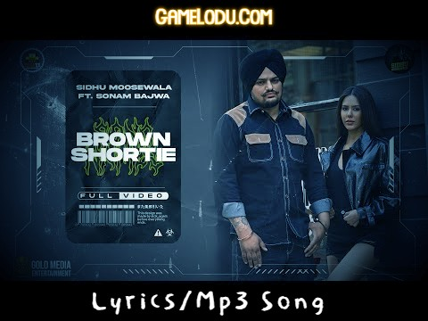 Brown Shortie By Sidhu Moose Wala New 2021 Mp3 Song