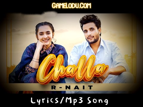 Challa By R Nait New 2021 Mp3 Song