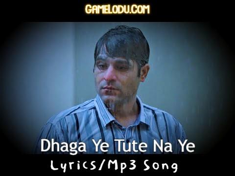 Dhaaga Nilotpal Bora Mp3 Song