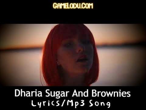 Dharia Sugar And Brownies Mp3 Song