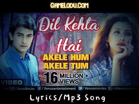 Dil Kehta Hai Chal Unse Mil Mp3 Song