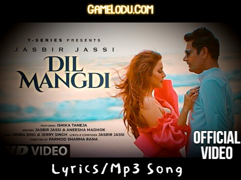 Dil Mangdi By Jasbir Jassi Mp3 Song