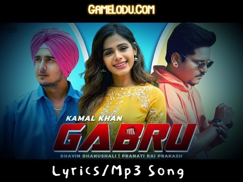 Gabru By Kamal Khan Mp3 Song