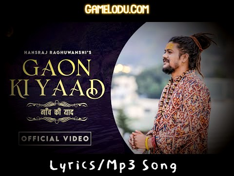 Gaon Ki Yaad Hansraj Raghuwanshi Mp3 Song