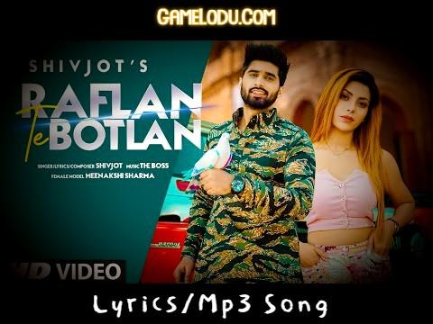 Ho Jatt Raflan Te Botlan Nu Mp3 Song