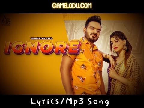 Ignore By Renuka Panwar Mp3 Song