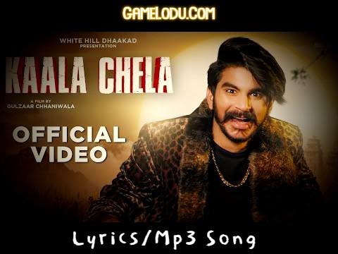 Kaala Chela Gulzaar Chhaniwala 2021 New Mp3 Song