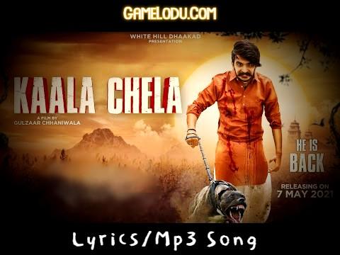 Kaala Chela Gulzaar Chhaniwala Mp3 Song