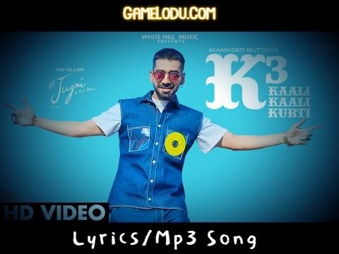 Kaali Kaali Kurti K3 By Maninder Buttar Mp3 Song
