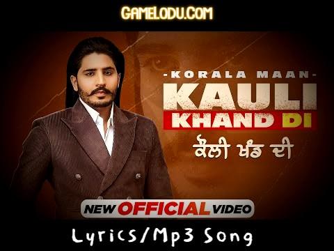 Koli Khand Di Korala Maan Mp3 Song