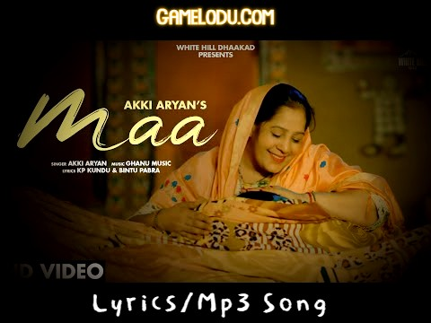 MAA Akki Aryan Mp3 Song