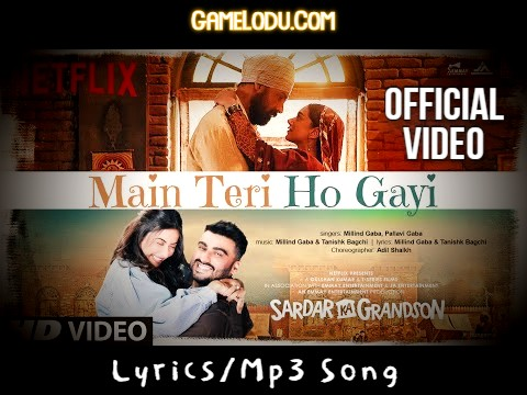 Ni Main Teri Ho Gayi Millind Gaba New 2021 Mp3 Song