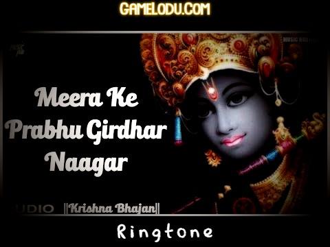 Meera Ke Prabhu Giridhar Nagar Ringtone Download