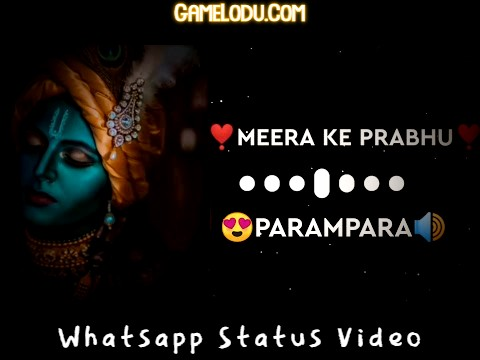 Meera Ke Prabhu Giridhar Nagar Whatsapp Status