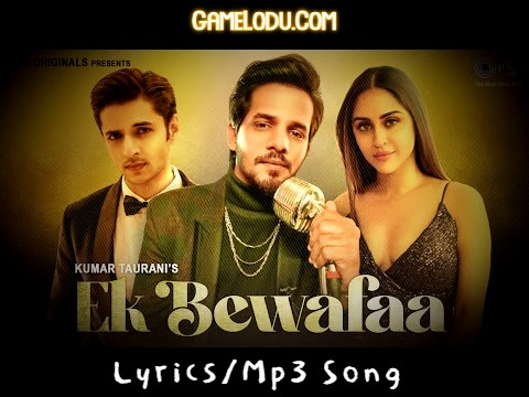 Ek Bewafa Hai 2021 New Mp3 Song