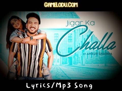 Mere Jigar Ka Challa Mp3 Song