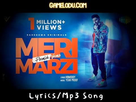 Meri Marzi Parmish Verma Mp3 Song