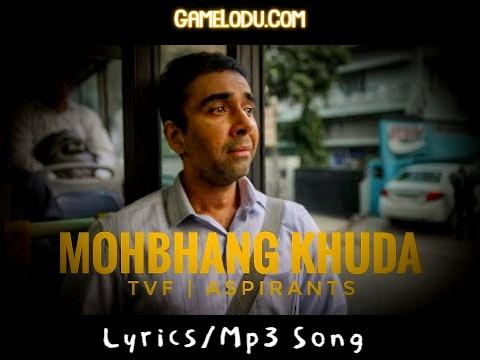 Tera Ye Kaisa Mohbhang Khuda Mp3 Song
