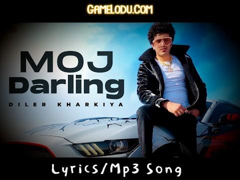 Moj Darling Diler Kharkiya Mp3 Song