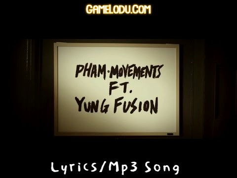 Pham Movements Mp3 Song