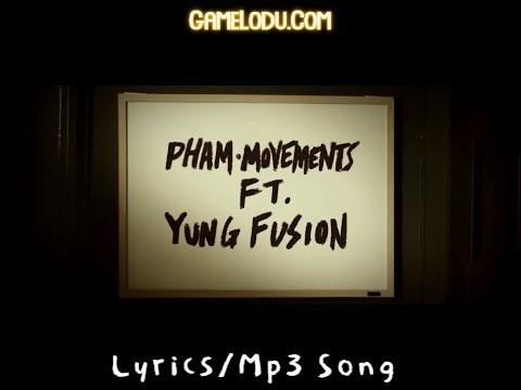 Movements Pham Mp3 Song