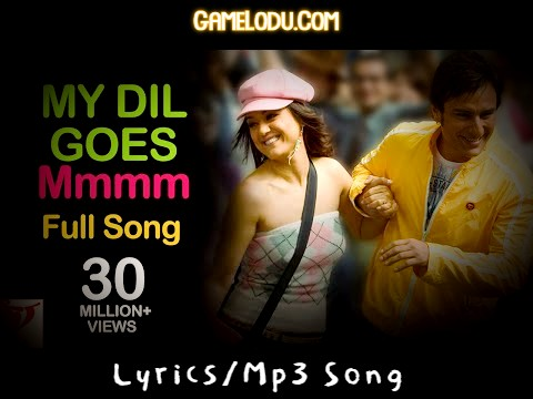 My Dil Goes Mmmm Shaan Mp3 Song