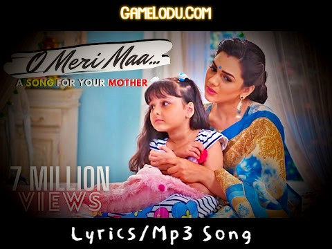 O Meri Maa Mothers Day Special Mp3 Song