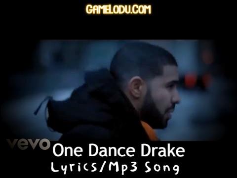 Drake One Dance Mp3 Song