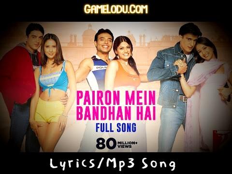 Pairon Mein Bandhan Hai Mp3 Song