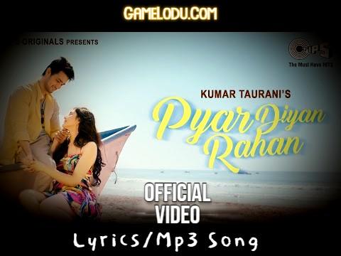 Pyar Diyan Rahan Mp3 Song