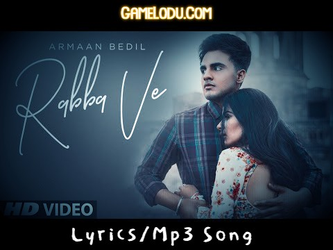 Rabba Ve By Armaan Bedil New 2021 Mp3 Song