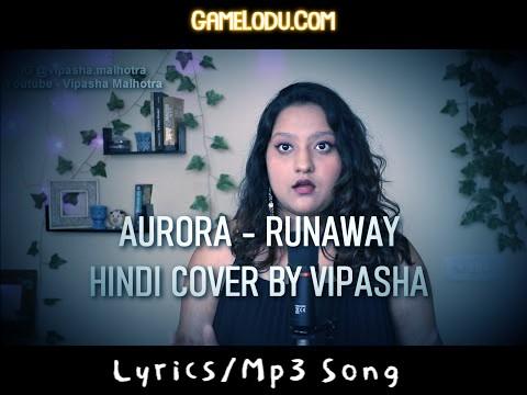 Runaway Hindi Version Cover By Vipasha Malhotra Mp3 Song