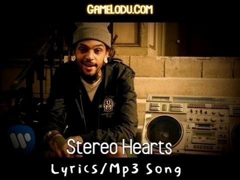 Stereo Hearts Mp3 Song