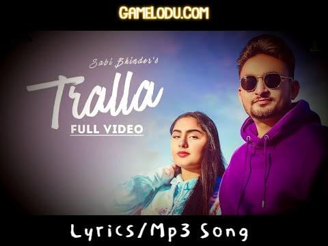 Tralla Sabi Bhinder Mp3 Song