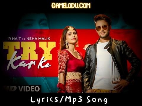 Ve Main Vekh Leya Try Kar Ke Mp3 Song