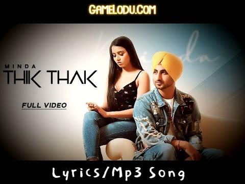 Thik Thak Minda Mp3 Song
