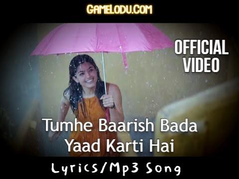Tumhe Barish Bada Yaad Karti Hai Mp3 Song