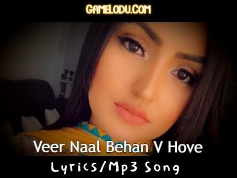 Veer Naal Behan V Hove Mp3 Song