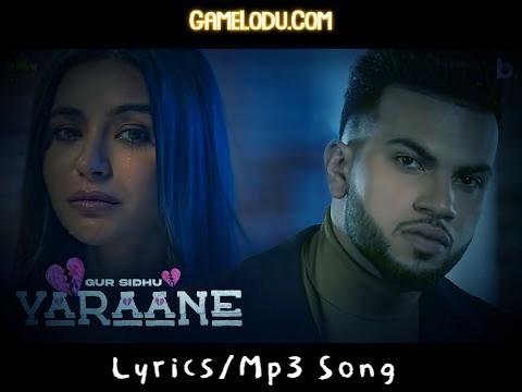 Yaraane By Gur Sidhu Mp3 Song