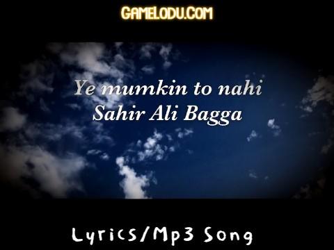 Ye Mumkin To Nahi Jo Dil Mp3 Song