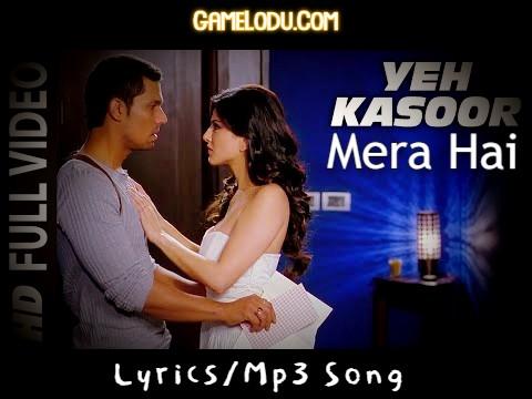 Yeh Kasoor Mera Hai Mp3 Song