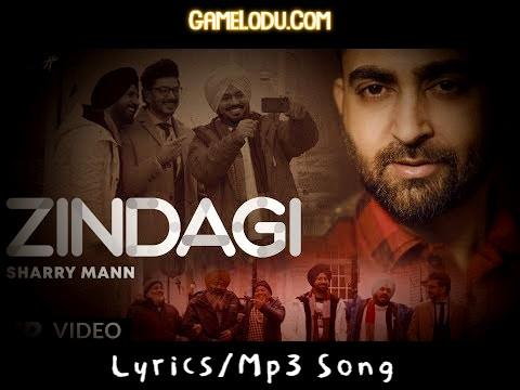 Zindagi By Sharry Maan Mp3 Song
