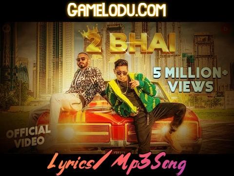 2 Bhai By Kambi Rajpuria 2021 New Mp3 Song