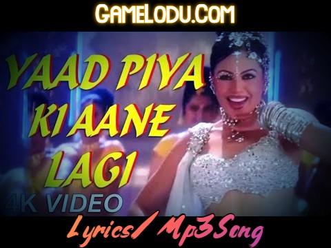 Yaad Piya Ki Aane Lagi Mp3 Song