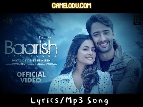 Barish Ban Jana By Payal Dev and Stebin Ben Mp3 Song